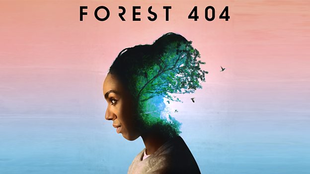 BBC Radio 4 launches innovative new podcast project - Forest 404